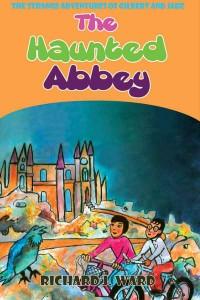 The Haunted Abbey by Richard Ward