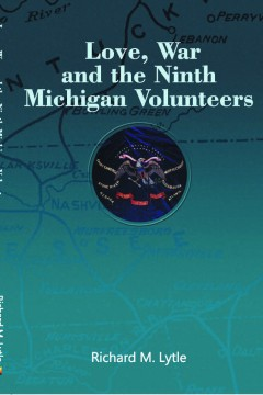 Love, War and the Ninth Michigan Volunteers