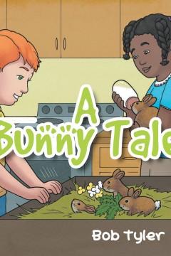 A Bunny Tale