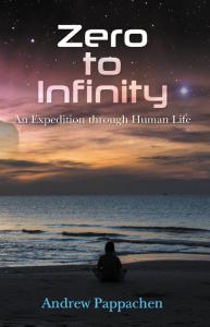 Zero to Infinity : An Expedition through Human Life