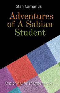 Adventures of a Sabian Student - Exploring Inner Experience