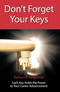 Don't Forget Your Keys - Each Key Holds the Power to Your Career Advancement