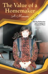 The Value of a Homemaker - A Memoir