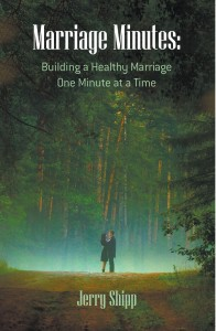 Marriage Minutes: Building a Healthy Marriage One Minute at a Time