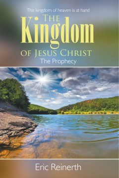 The Kingdom of Jesus Christ: The Prophecy