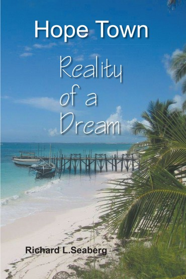 Hope Town: Reality of a Dream