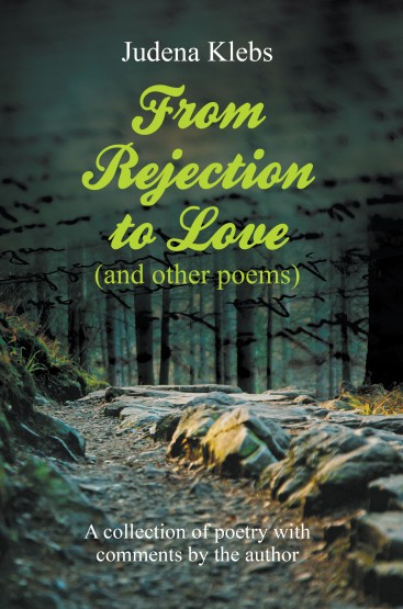 From Rejection to Love (and other poems)