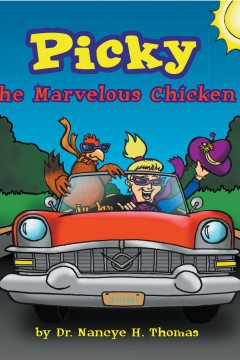 Picky the Marvelous Chicken