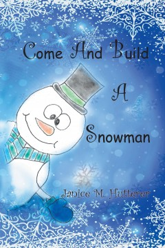Come And Build A Snowman