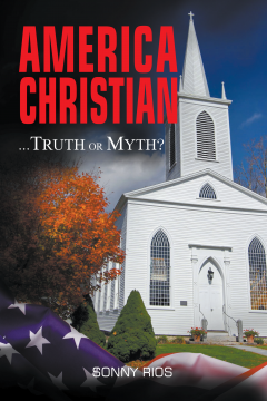 America Christian… Truth Or Myth?