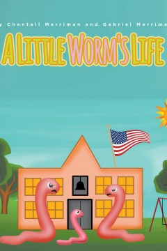 : A Little Worm's Life