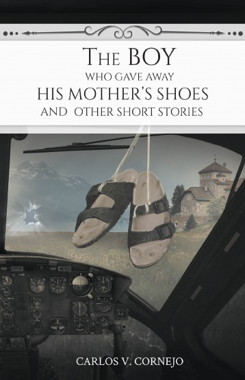 The Boy Who Gave Away His Mother's Shoes