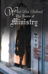 What Lies Behind The Doors of Ministry