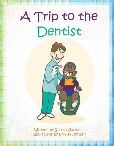 A Trip To The Dentist