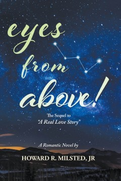 "Eyes from Above! : The Sequel to ""A Real Love Story"""