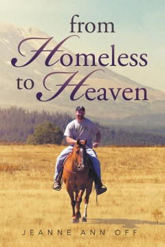 From Homeless to Heaven