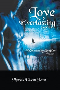 Love Everlasting Series: An Immortal Love Never Dies Vol. 1