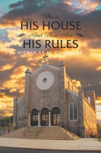 This is His House and these are His Rules