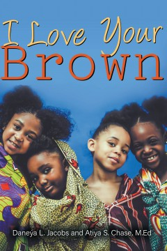 I Love Your Brown