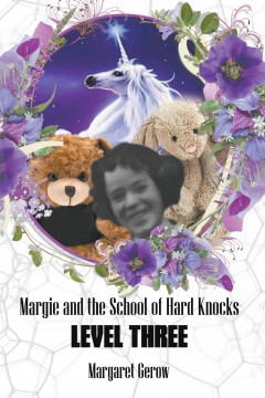 Margie and the School of Hard Knocks-Level Three