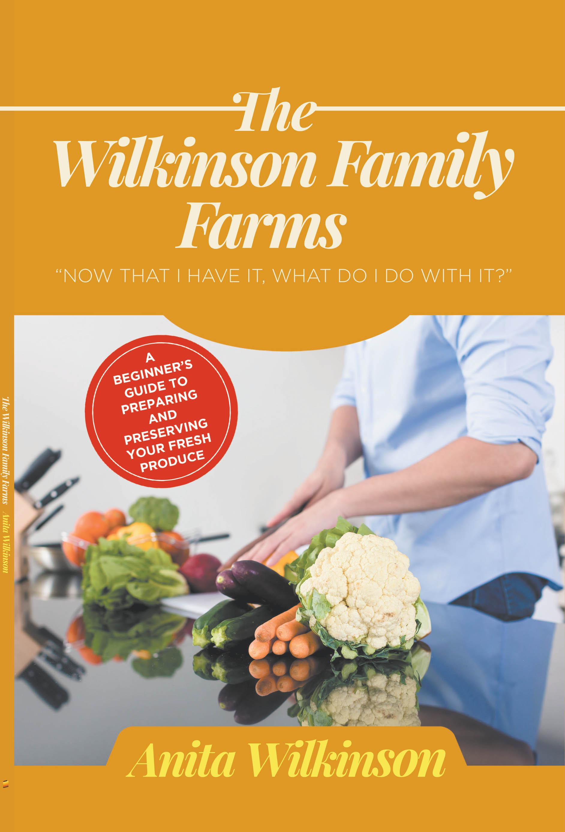 THE WILKINSON FAMILY FARMS
