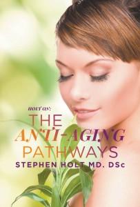 The Anti-aging Pathways