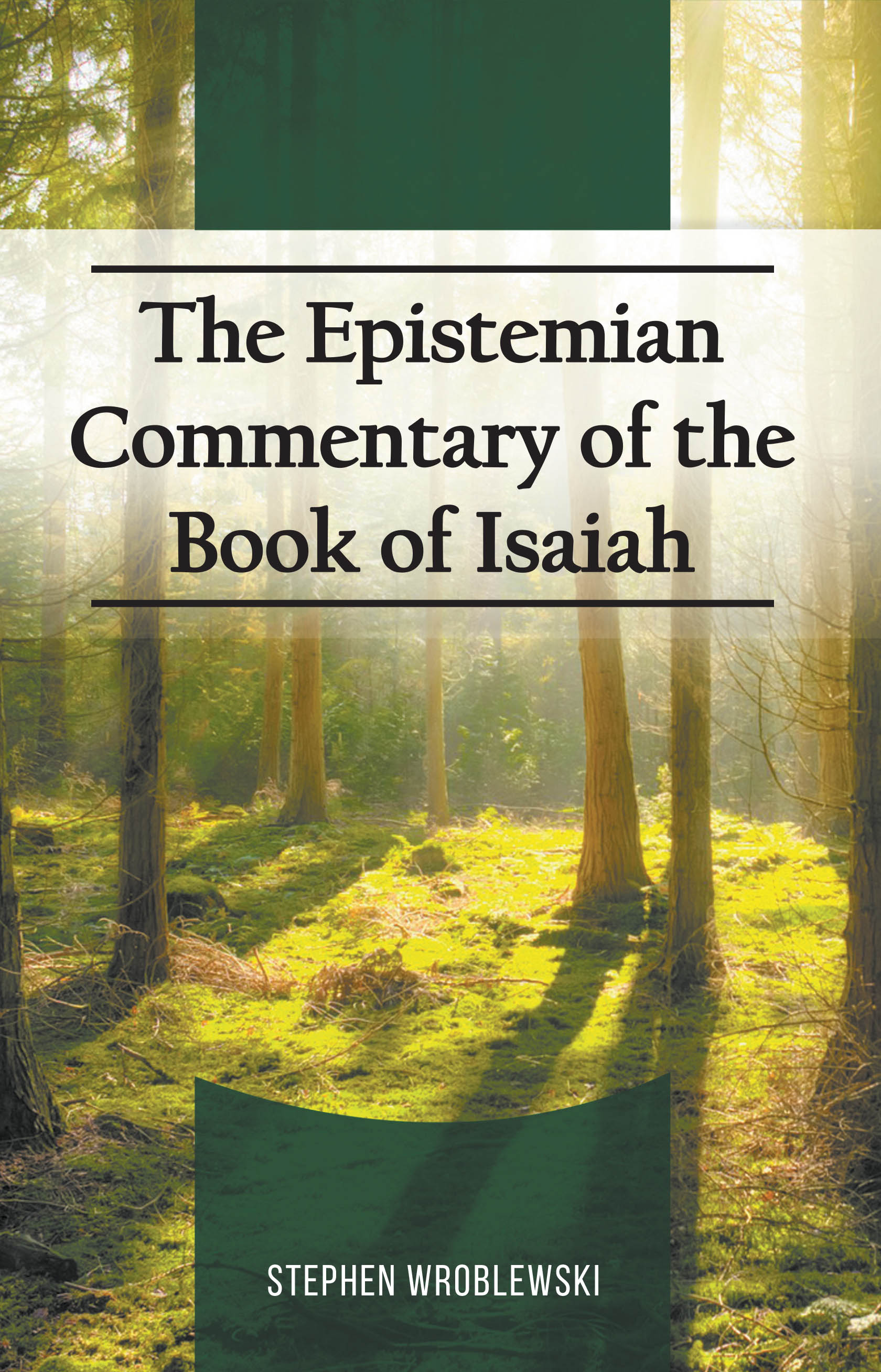 The Epistemian Commentary of the Book of Isaiah - LitFire