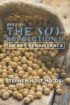 The Soy Revolution II: The Soy Renaissance