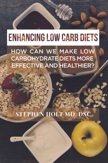 Enhancing Low Carb Diets: How can we make low carbohydrate diets more effective and healthier?