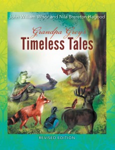 Grandpa Grey's Timeless Tales (Revised Edition)