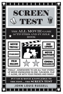 Screen Test: The All Movie Game Activities and Puzzle Book