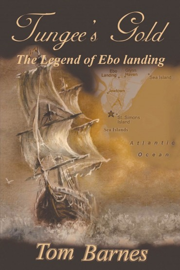 Tungee's Gold: The Legend of Ebo Landing