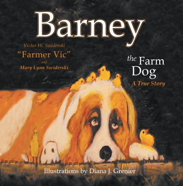 Barney the Farm Dog: A True Story
