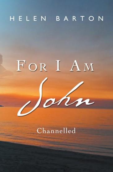 For I am John: Channelled