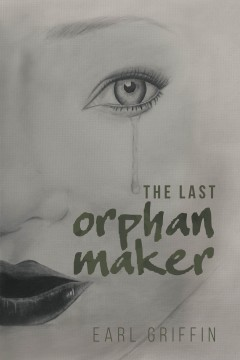 The Last Orphan Maker