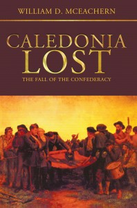 Caledonia Lost: The Fall of the Confederacy