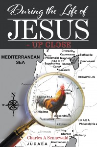 During the Life of Jesus - Up Close