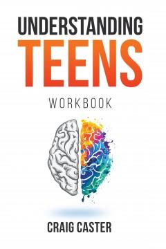 Understanding Teens