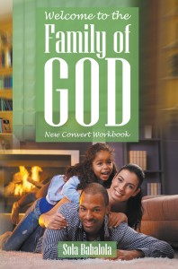 Welcome to the Family of God: New Convert Workbook