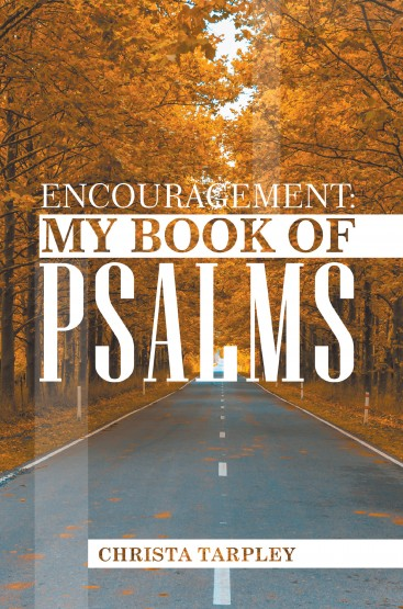 Encouragement: My Book of Psalms