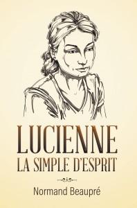 LUCIENNE LA SIMPLE D'ESPRIT
