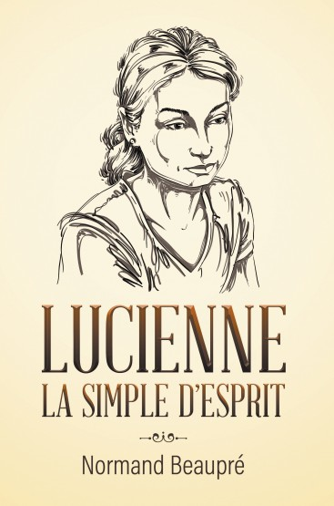 LUCIENNE LA SIMPLE D'ESPRIT