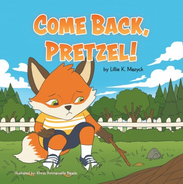 COME BACK, PRETZEL!