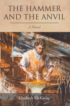 The Hammer and the Anvil: A Novel