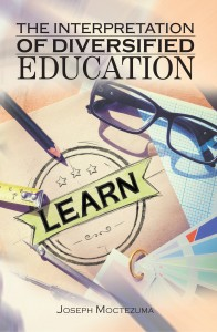 The Interpretation of Diversified Education