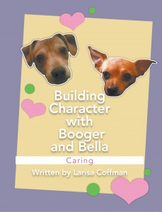 Building Character with Booger and Bella: Caring