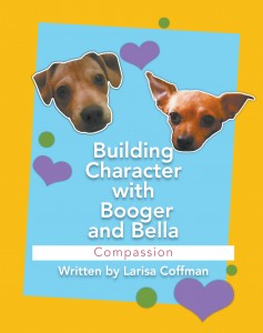 Building Character with Booger and Bella: Compassion