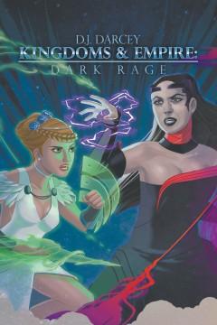 Kingdoms and Empire: Dark Rage
