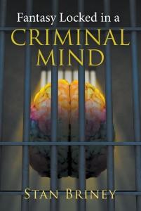 Fantasy Locked in a Criminal Mind