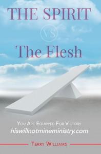 The Spirit vs. The Flesh